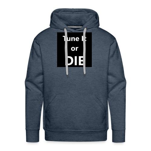 Tune It or Die - Men's Premium Hoodie