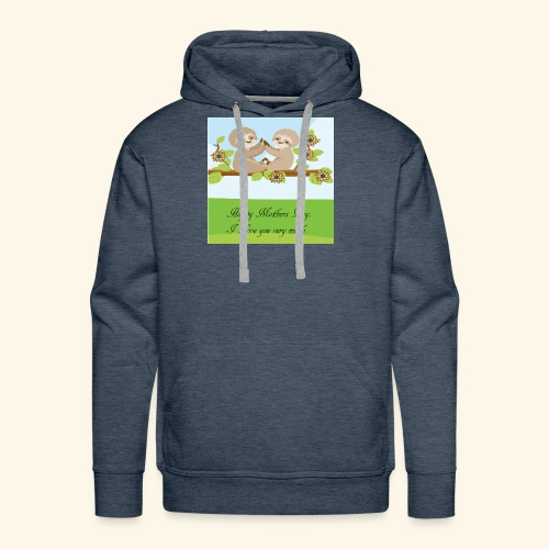 mothers Day - Men's Premium Hoodie