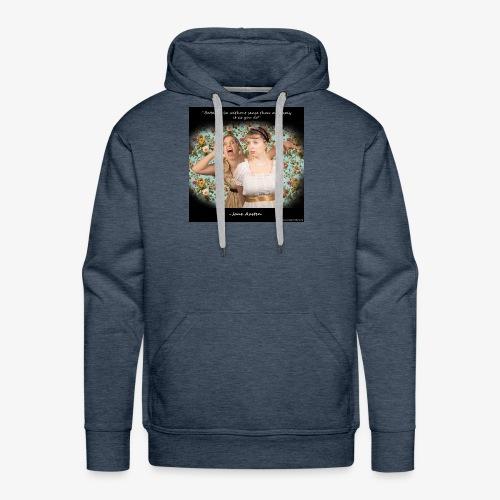 Jane Austen Quote Shirt - Men's Premium Hoodie