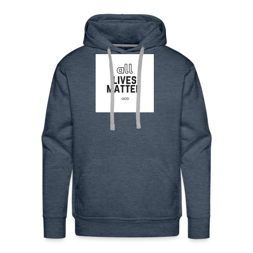 all lives matter - Men's Premium Hoodie