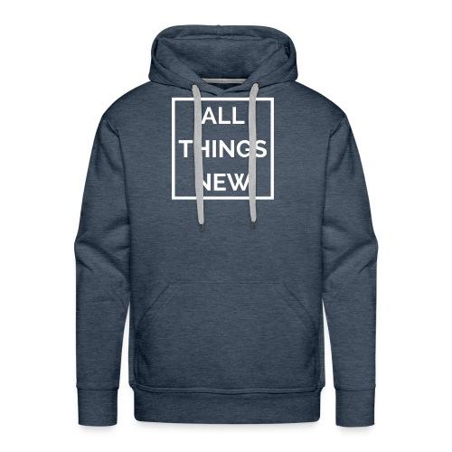 All Things New - Men's Premium Hoodie