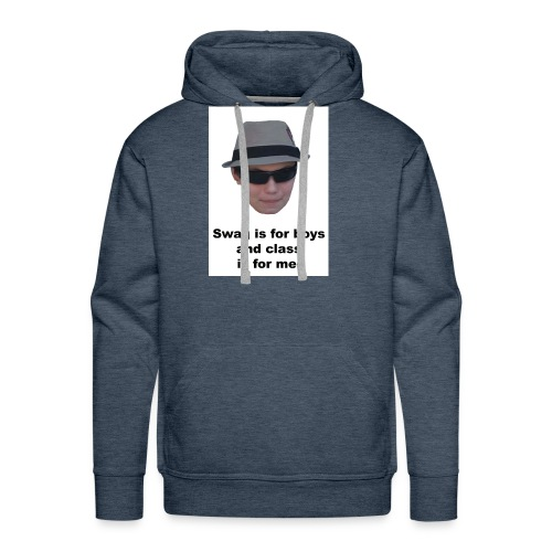 Swag is for boys and Class is for men - Men's Premium Hoodie
