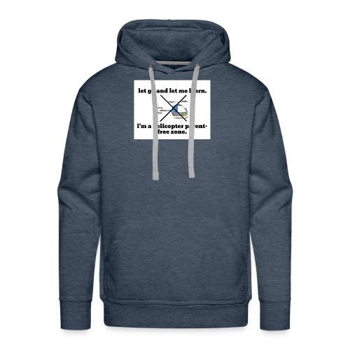 let go and let me learn. - Men's Premium Hoodie