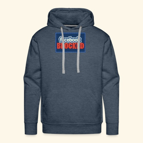 Facebook blocked - Men's Premium Hoodie