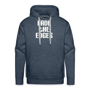 Fade the Edges White - Men's Premium Hoodie