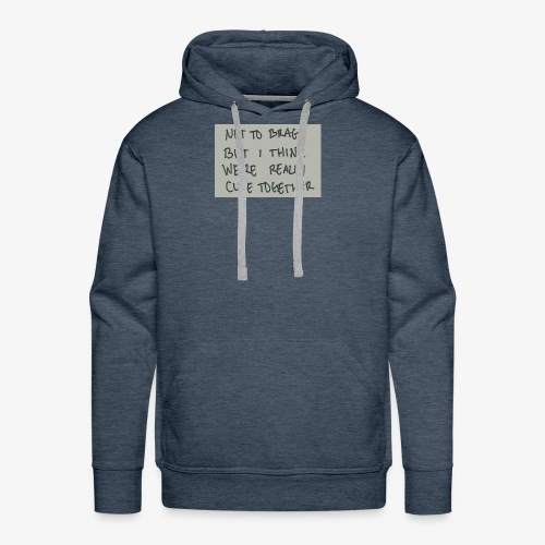 Your cute - Men's Premium Hoodie