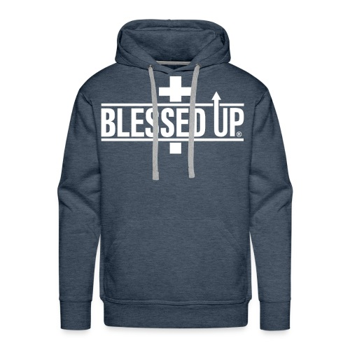 BLESSED UP - Men's Premium Hoodie