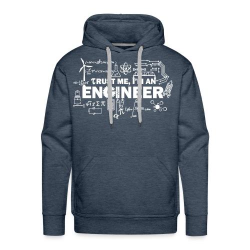 Trust Me, I'm Engineer - Men's Premium Hoodie