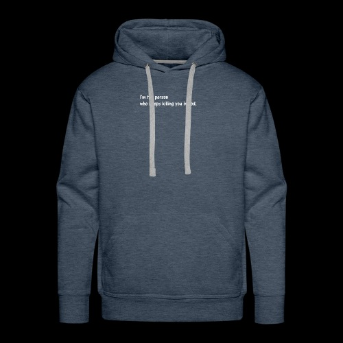 I'm the person who keeps killing you in cod. - Men's Premium Hoodie