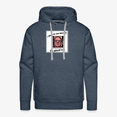 I waste my time watching on white background - Men's Premium Hoodie