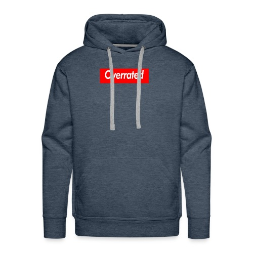 overrated - Men's Premium Hoodie