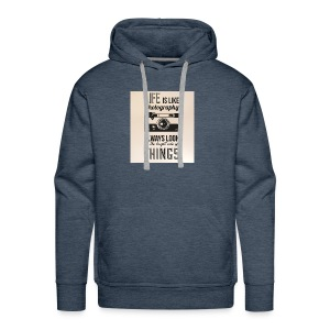 Life is like font b photography - Men's Premium Hoodie
