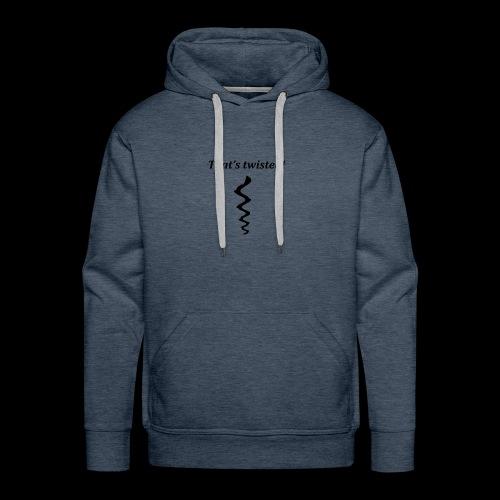 twisted - Men's Premium Hoodie