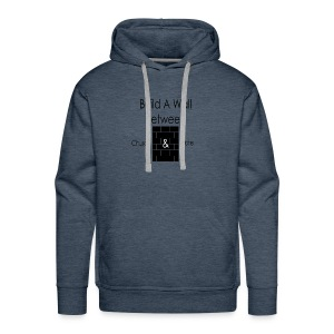 Build a Wall Between Church and State - Men's Premium Hoodie