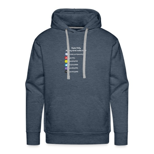 Dylan Kelly add me social media links - Men's Premium Hoodie