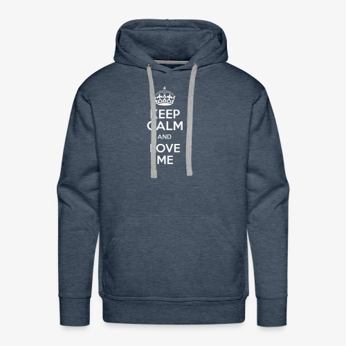 keep calm and love me - Men's Premium Hoodie
