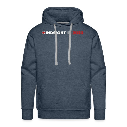 Hindsight Is 2020 - white/red type - Men's Premium Hoodie