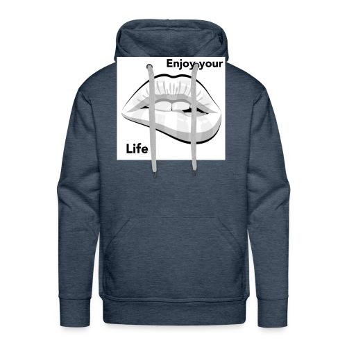 Enjoy your life - Men's Premium Hoodie
