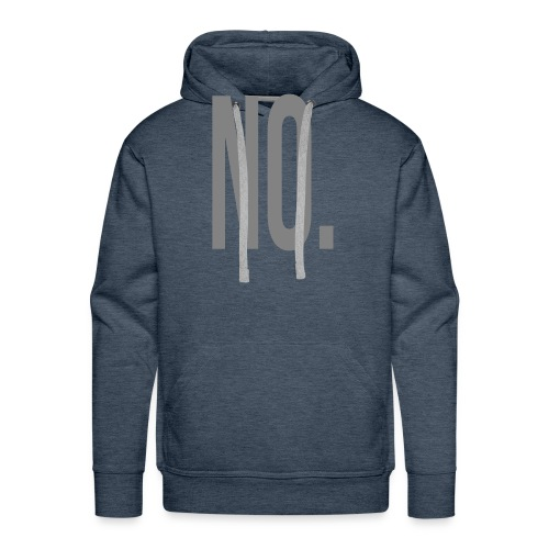 No. - Men's Premium Hoodie