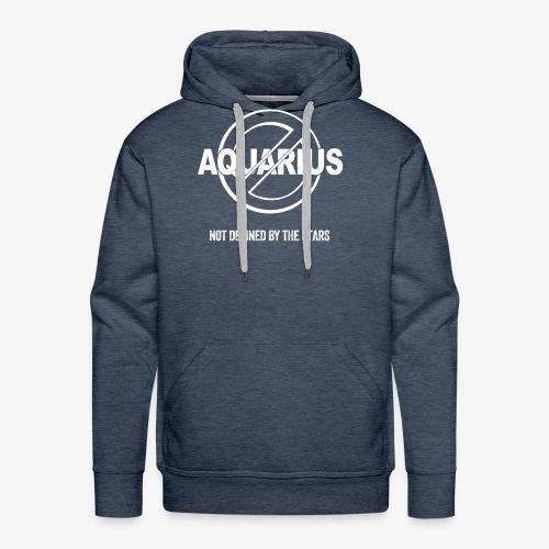 Aquarius - Not Defined by the Stars - Men's Premium Hoodie
