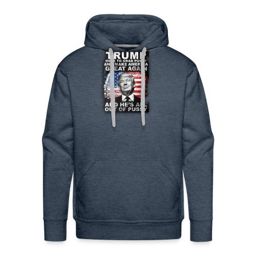 Trump is Here! - Men's Premium Hoodie