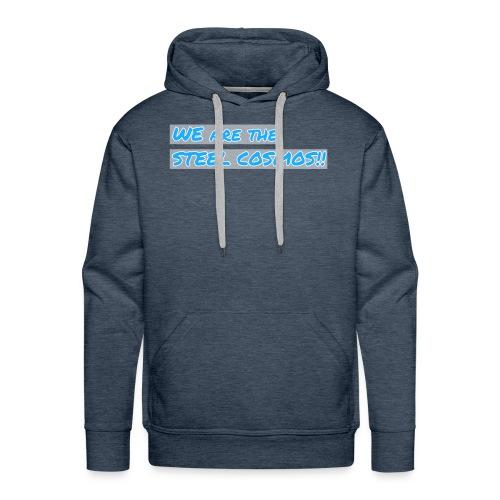 We are the STEEL COSMOS - Men's Premium Hoodie