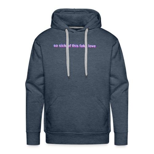 Fake Love - Men's Premium Hoodie