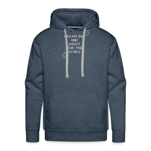 Dream Big And Shoot For The Stars - Men's Premium Hoodie