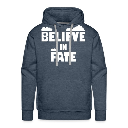 Believe In Fate | Mike Fate - Men's Premium Hoodie