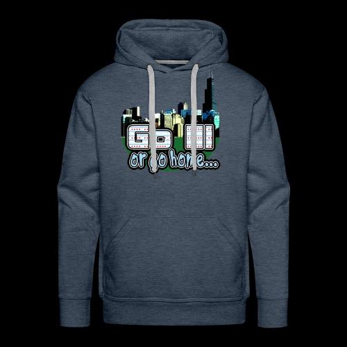 Go Ill or Go Home - Men's Premium Hoodie