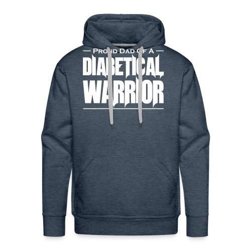 Proud Dad Of A Diabetical Warrior - Men's Premium Hoodie