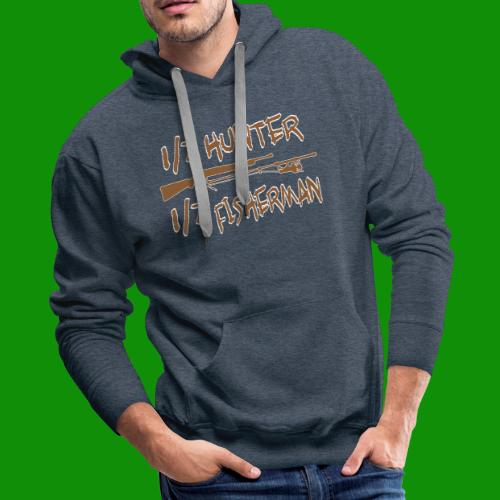 1/2 Hunter 1/2 Fisherman - Men's Premium Hoodie