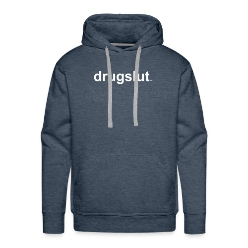 Drugslut Classic - Men's Premium Hoodie