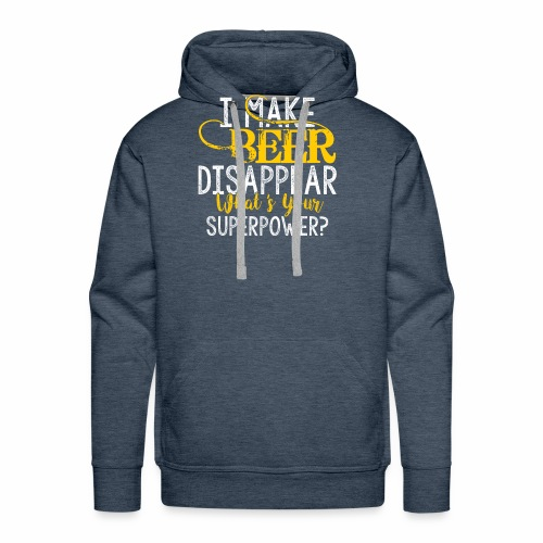 I make beer disappear - Men's Premium Hoodie