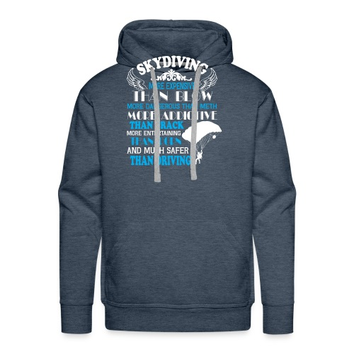 Something about SKYDIVING ! - Men's Premium Hoodie