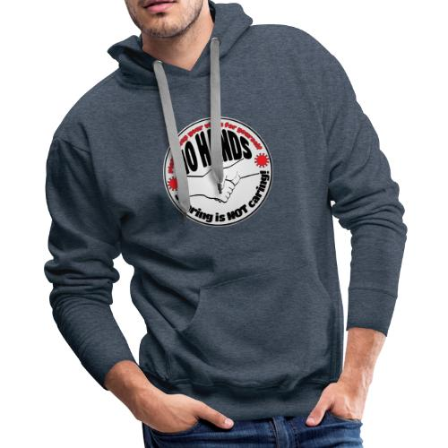 Virus - Sharing is NOT caring! - Men's Premium Hoodie
