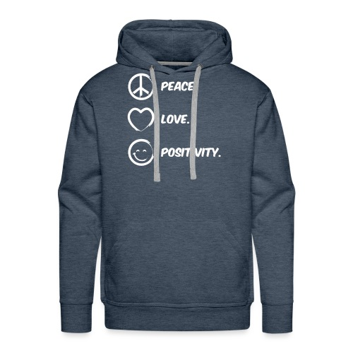 Peace, Love and Positivity Tee - Men's Premium Hoodie