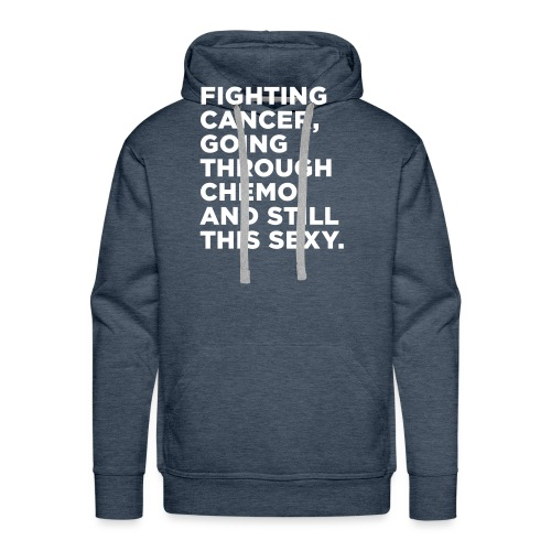 Cancer Fighter Quote - Men's Premium Hoodie