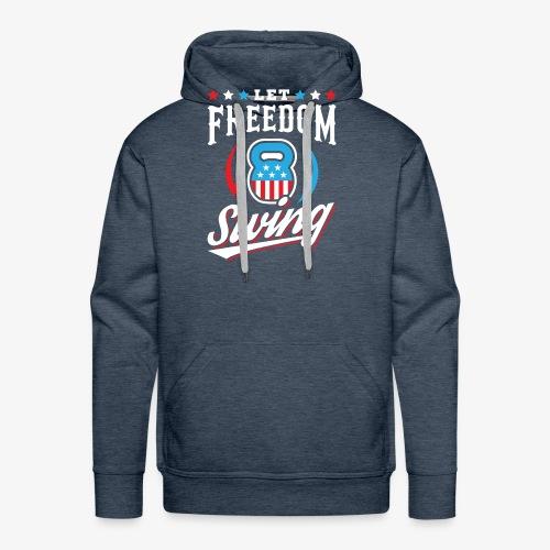 Let Freedom Swing - Men's Premium Hoodie