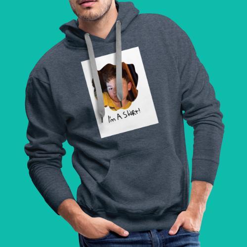 imma shirt. (White shirt is recomemded) - Men's Premium Hoodie