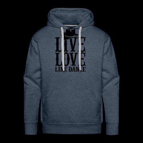 Live Love Line Dancing - Men's Premium Hoodie