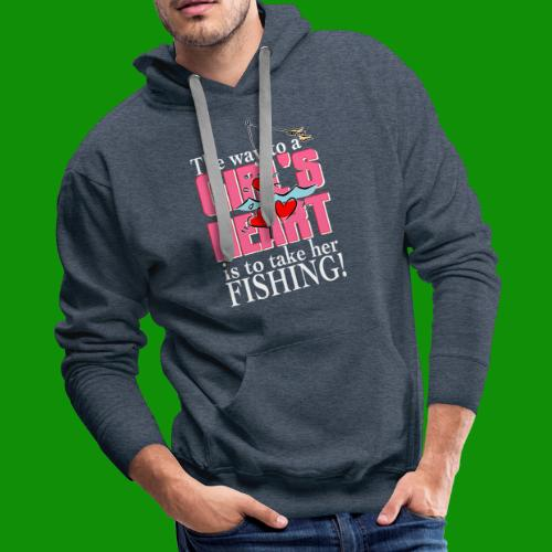 Fishing - Way to a Girl's Heart - Men's Premium Hoodie