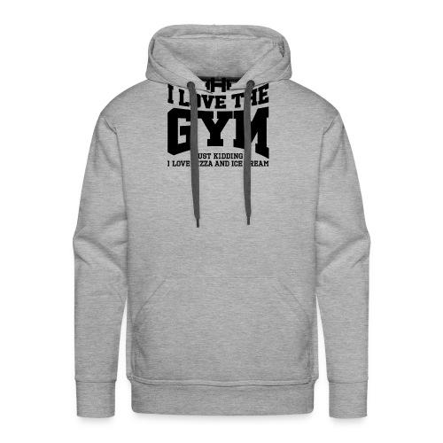 I love the gym - Men's Premium Hoodie