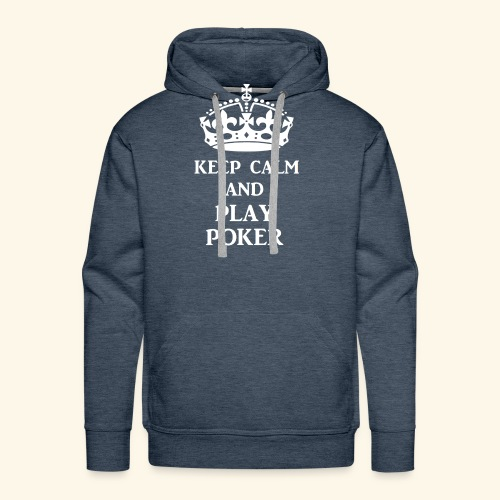 keep calm play poker wht - Men's Premium Hoodie