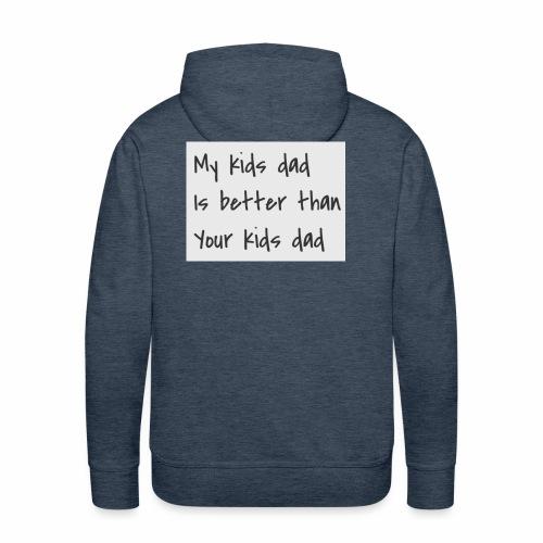 better dad - Men's Premium Hoodie