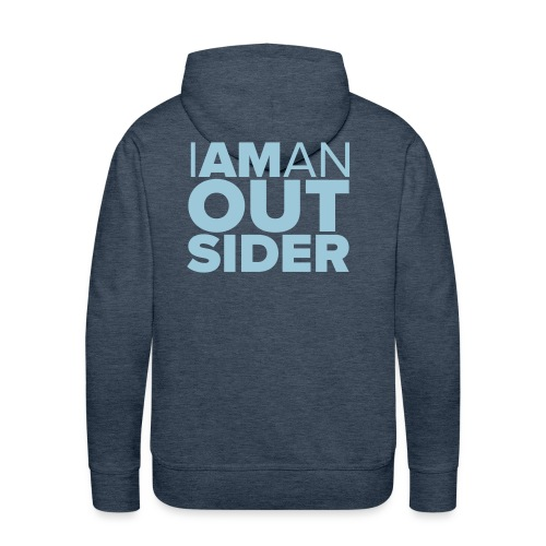 I Am An Outsider - Men's Premium Hoodie