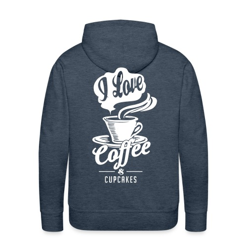 I love Coffee and Cupcakes - Men's Premium Hoodie