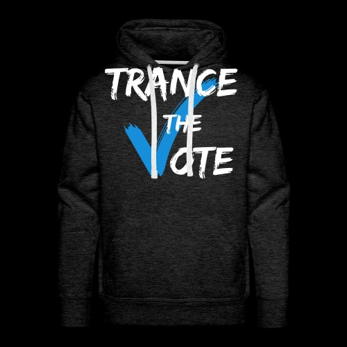 Trance The Vote - Men's Premium Hoodie
