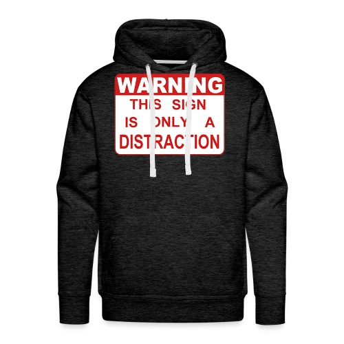 Distraction - Men's Premium Hoodie
