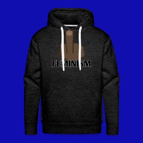 F#@k Feminism - Men's Premium Hoodie